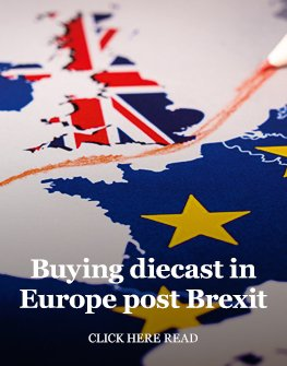 Buying diecast in Europe post Brexit